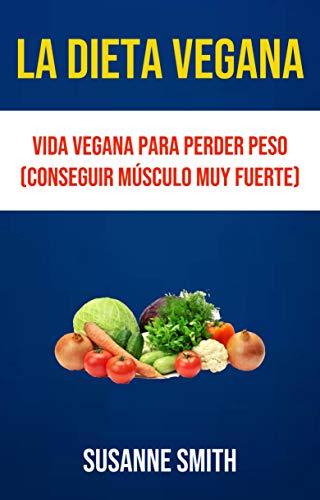 Dieta vegana perder peso