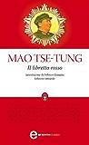 Il libretto rosso (eNewton Classici)