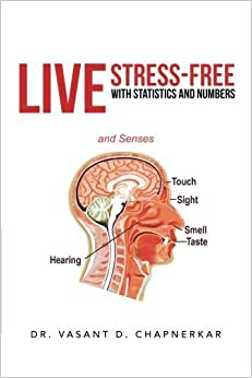 Book Live Stress-Free with Statistics and Numbers by Dr. Vasant D. Chapnerkar (2013-06-05)