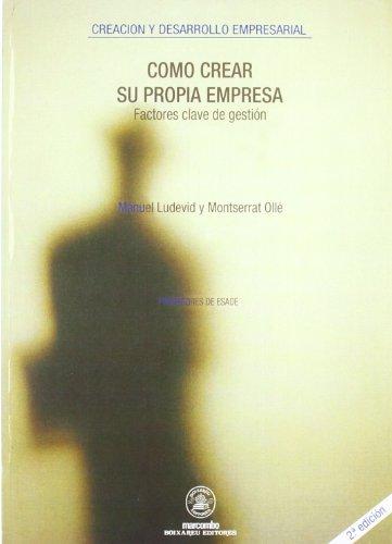 Como Crear Su Propia Empresa (Spanish Edition) [Unknown] (Tapa Blanda)