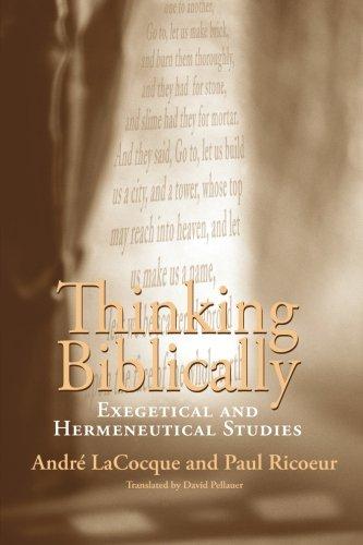 Thinking Biblically: Exegetical and Hermeneutical Studies ebook
