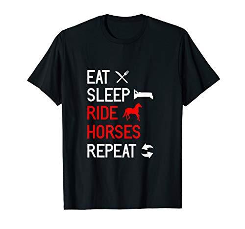 Eat Sleep Ride Horses Repeat T-Shirt | Horsewoman Rider Tee