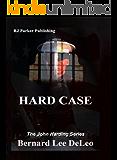 Hard Case I (John Harding Series Book 1)