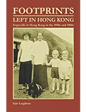 Footprints Left in Hong Kong: Expat Life in Hong Kong in the 1950s and 1960s