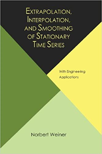 !IBOOK! Extrapolation, Interpolation, And Smoothing Of Stationary Time Series, With Engineering Applications. taken Reserve Latest Homes filtered