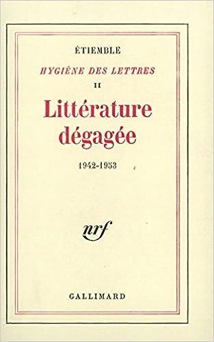 Lire Littérature dégagée, 1942-1953 pdf epub