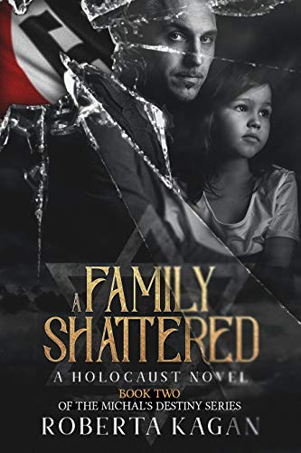 #freebooks – [Kindle] A Family Shattered, a holocaust novel – FREE until August 22nd