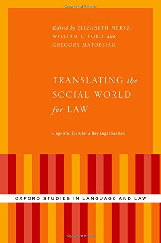 Translating the Social World for Law: Linguistic Tools for a New Legal Realism (Oxford Studies in Language and Law) by Oxford University Press