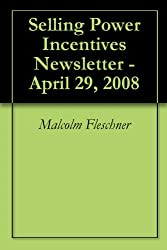 Selling Power Incentives Newsletter - April 29, 2008