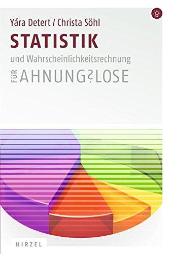Statistik für Ahnungslose: Eine Einstiegshilfe für Studierende