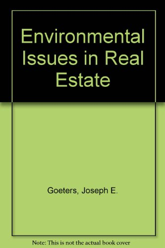 Environmental Issues in Real Estate