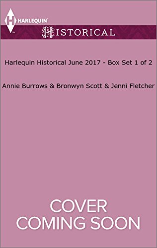 book cover of Harlequin Historical June 2017 - Box Set 1 of 2