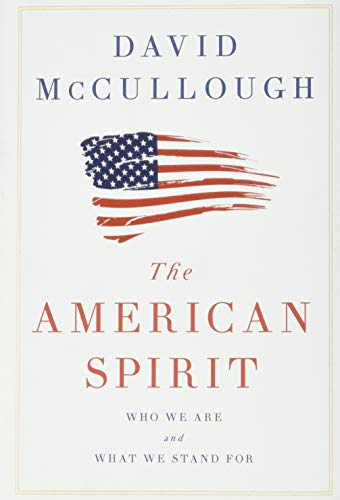 The American Spirit: Who We Are and