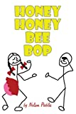 Honey Honey Bee Bop, Nelson Peebles, 1438968116