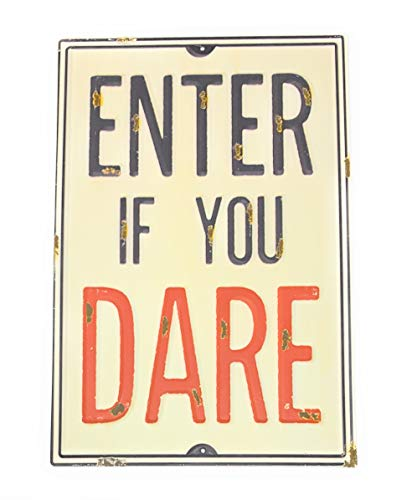 Collins Fresh and Original - Enter If You Dare Metal Wall Sign, 8 Inches Wide X 12 Inches Tall