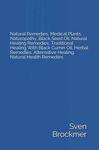Natural Remedies, Medical Plants, Naturopathy, Black Seed Oil: Natural Healing Remedies, Traditional Healing With Black Cumin Oil, Herbal Remedies, Alternative Healing, Natural Health Remedies