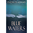 Blue Waters (A Tainted Water Novella Book 1)