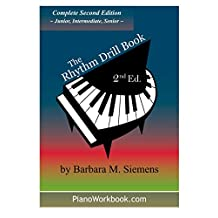 The Rhythm Drill Book: Complete Second Edition
