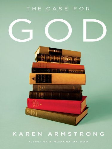 Download By Karen Armstrong - The Case for God (Thorndike Nonfiction) (Large Print Edition) (2009-11-16) [Hardcover] ebook