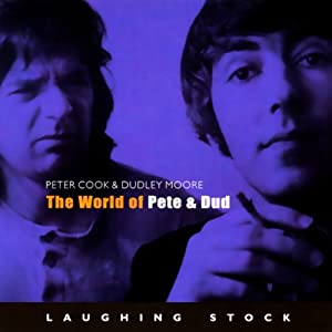 The World of Pete & Dud Performance