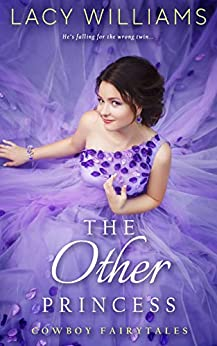 The Other Princess: The Next Generation (Cowboy Fairytales Book 11) by [Williams, Lacy]
