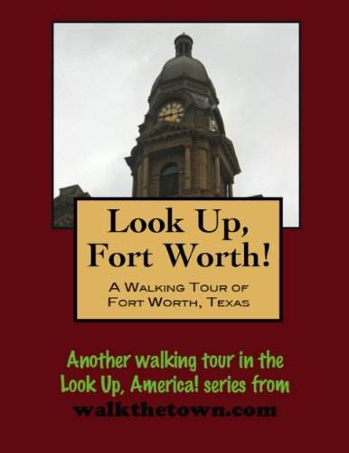 A Walking Tour of Fort Worth, Texas (Look Up, - Square Texas Sundance Worth Fort