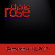September 12, 2017 Radio/TV Program by Charlie Rose