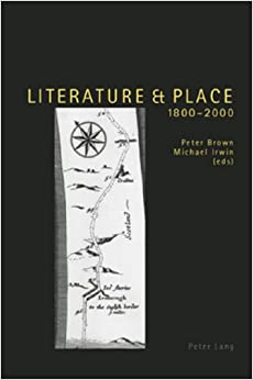 Literature and Place, 1800-2000