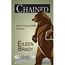 Chained (Kate Turner DVM Mysteries Book 3)
