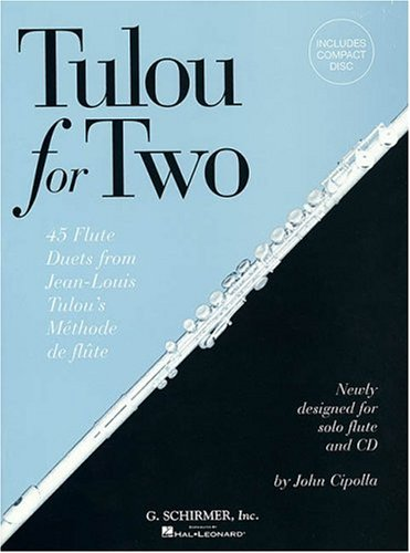 Tulou for Two 45 Flute Duets from Jean-Louis Tulou's Mthode de Flte