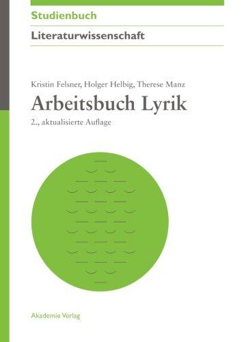Arbeitsbuch Lyrik (Akademie Studienbücher - Literaturwissenschaft)
