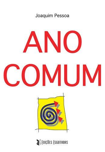 Ano Comum 2aª Edia A O Joaquim Pessoa 9789898514714 Amazon Com Books
