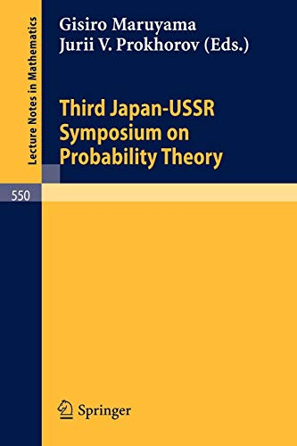 Proceedings of the Third Japan-USSR Symposium on Probability Theory (Lecture Notes in Mathematics)