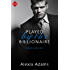 Played by the Billionaire (Entangled Indulgence) (Guide to Love)