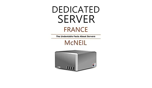Amazon.com: Dedicated Server: The Undeniable Facts About Servers ...