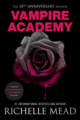 Vampire Academy 10th Anniversary Edition (City Rapid Va)