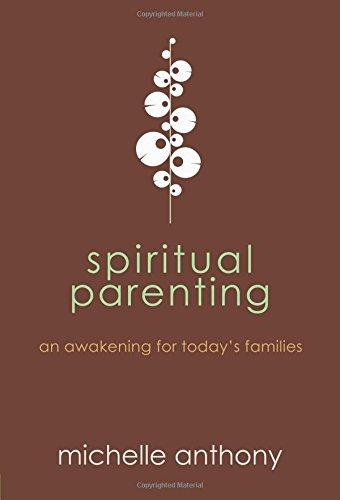 Spiritual Parenting Awakening Todays Families product image