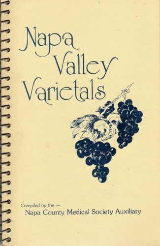 Napa Valley Varietals: A Collection of Favorite Recipes
