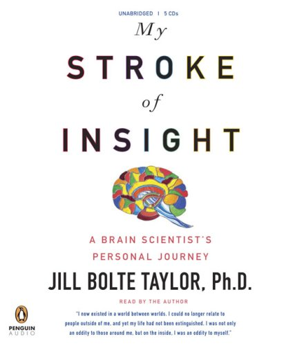 My Stroke of Insight by Penguin Audio