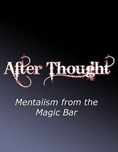 after-thought-mentalism-from-the-magic-bar