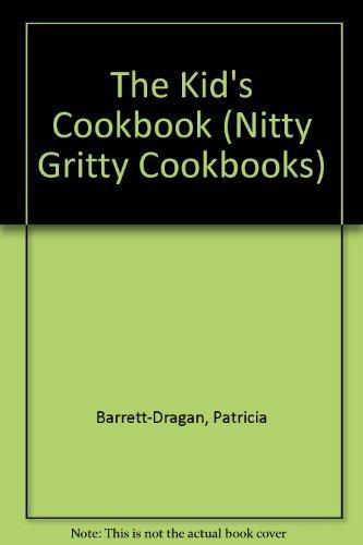 the-kids-cookbook-yum-i-eat-it-nitty-gritty-cookbooks