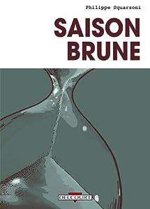 """Afficher """"Saison brune"""""""