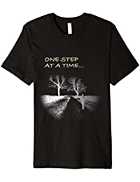 One Step at a Time Motivational T-shirt, a great gift idea