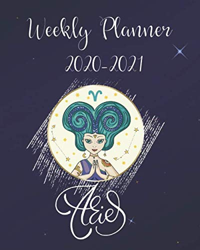 2020-2021 Weekly Planner: Aries Zodiac Horoscope Daily