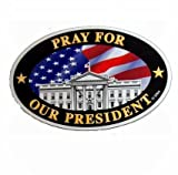 """Large """"Pray For Our President""""Oval Magnet"""