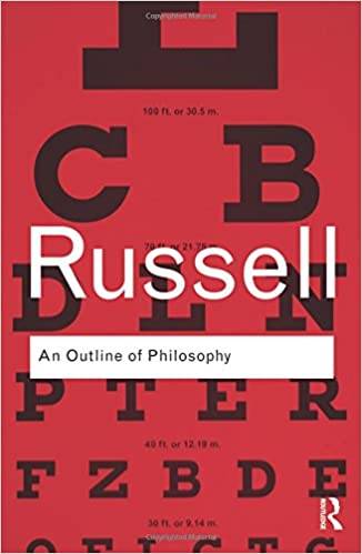 An Outline of Philosophy (Routledge Classics) (Volume 2)
