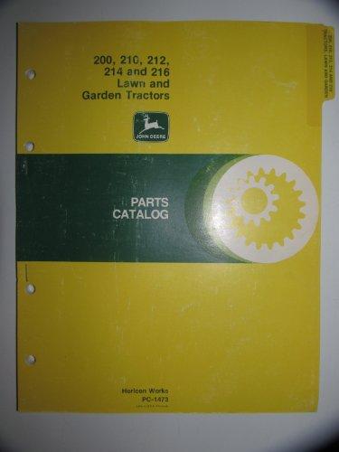 John Deere 200 210 212 214 & 216 Lawn & Garden Tractor Parts Catalog Book Manual Original PC-1473