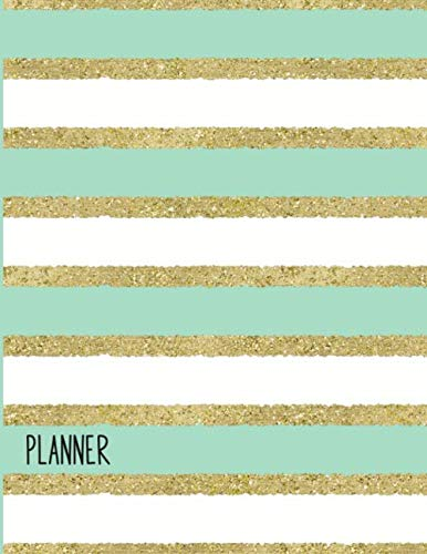 (My Mint Green Gold Glitter Planner 3-Month Journal Daily Weekly Monthly Organizer Notebook: Softcover Business Student Blog)