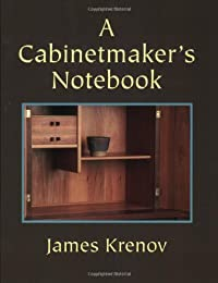 A Cabinetmaker's Notebook (Woodworker's Library (Fresno, Calif.).)