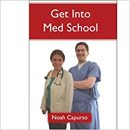 Advice for Getting into Med School?